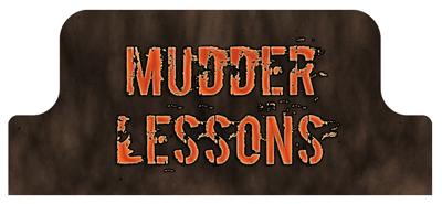 mud lessons